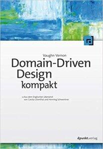 Domain-Driven Design Distilled German